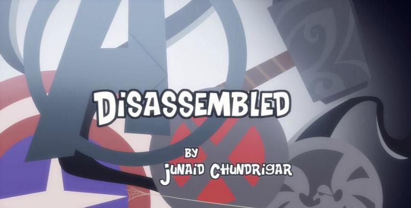 Disassembled!